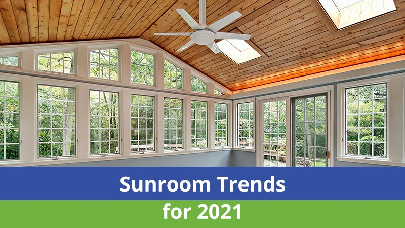 Sunroom Trends for 2021