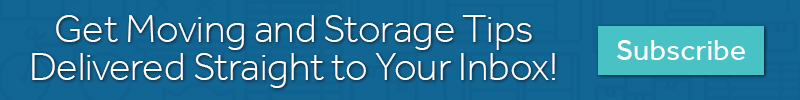 Get moving and storage tips delivered straight to your inbox! Subscribe