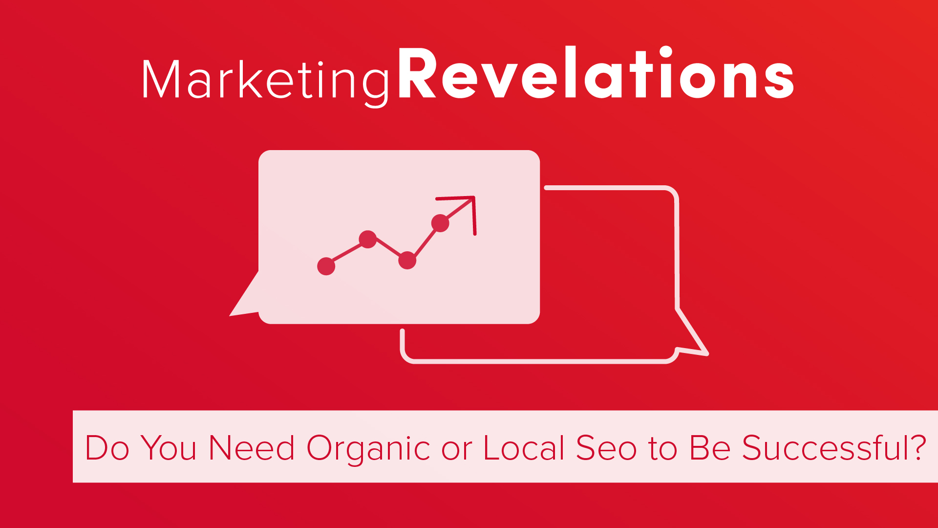 Do You Need Organic or Local SEO to Be Successful?