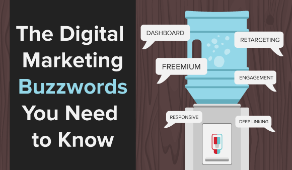 The Digital Marketing Buzzwords You Need to Know