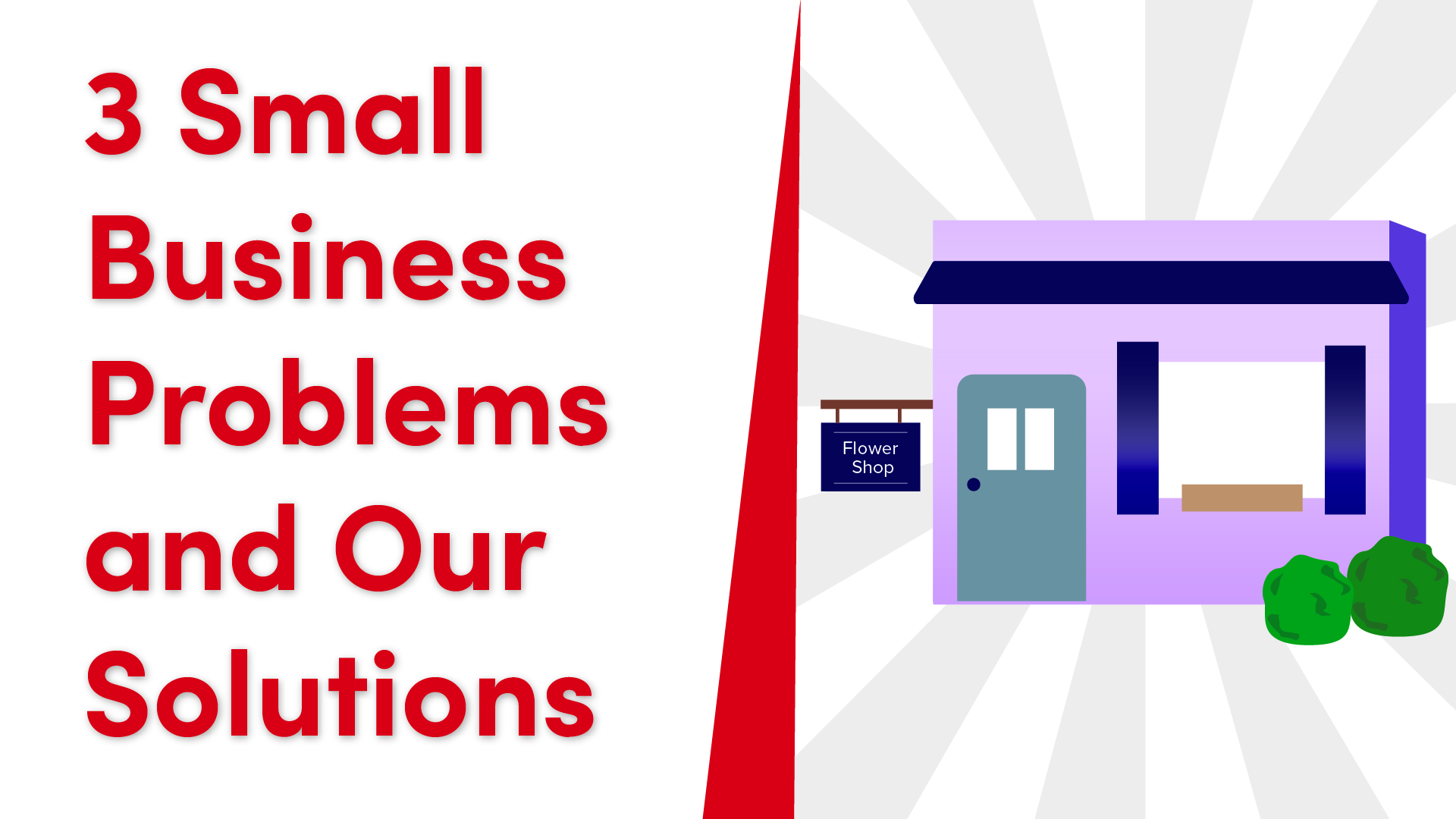 3 Small Business Problems & Our Solutions