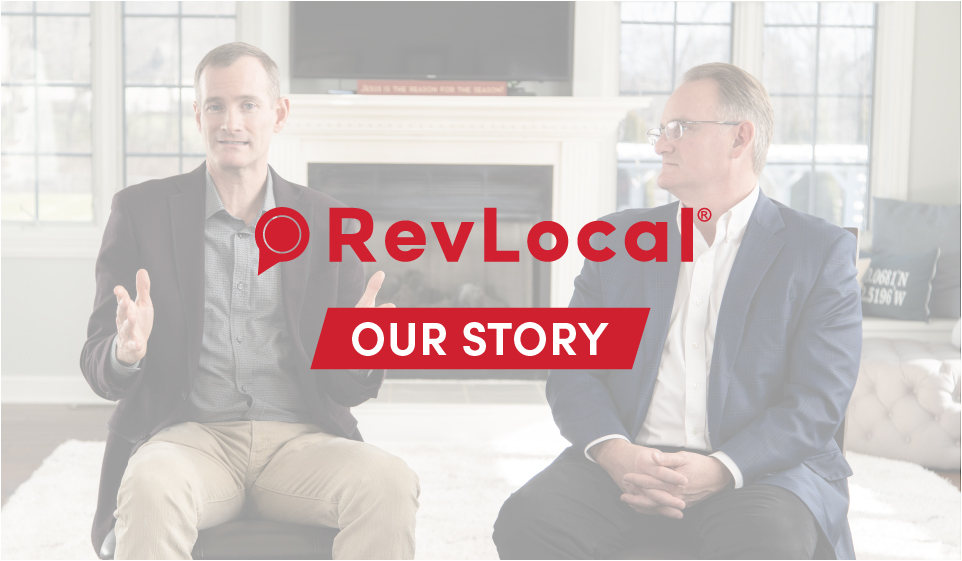 RevLocal: Our Story