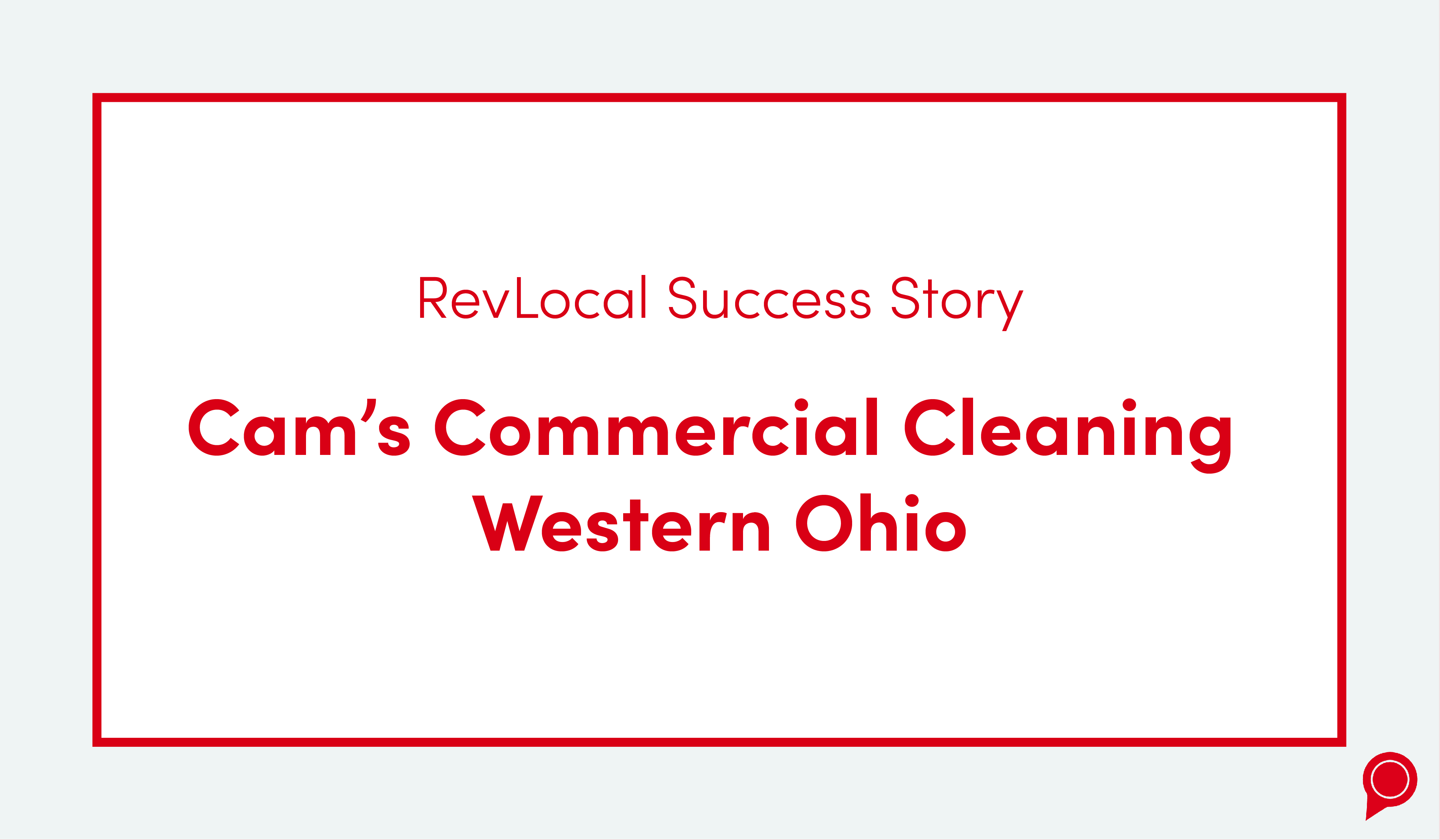 Cam's Commercial Cleaning Success Story