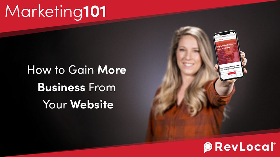 Marketing 101: How to Gain More Business From Your Website